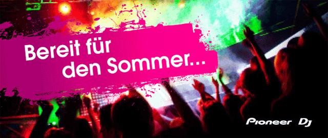 Pioneer: Bereit für den Sommer